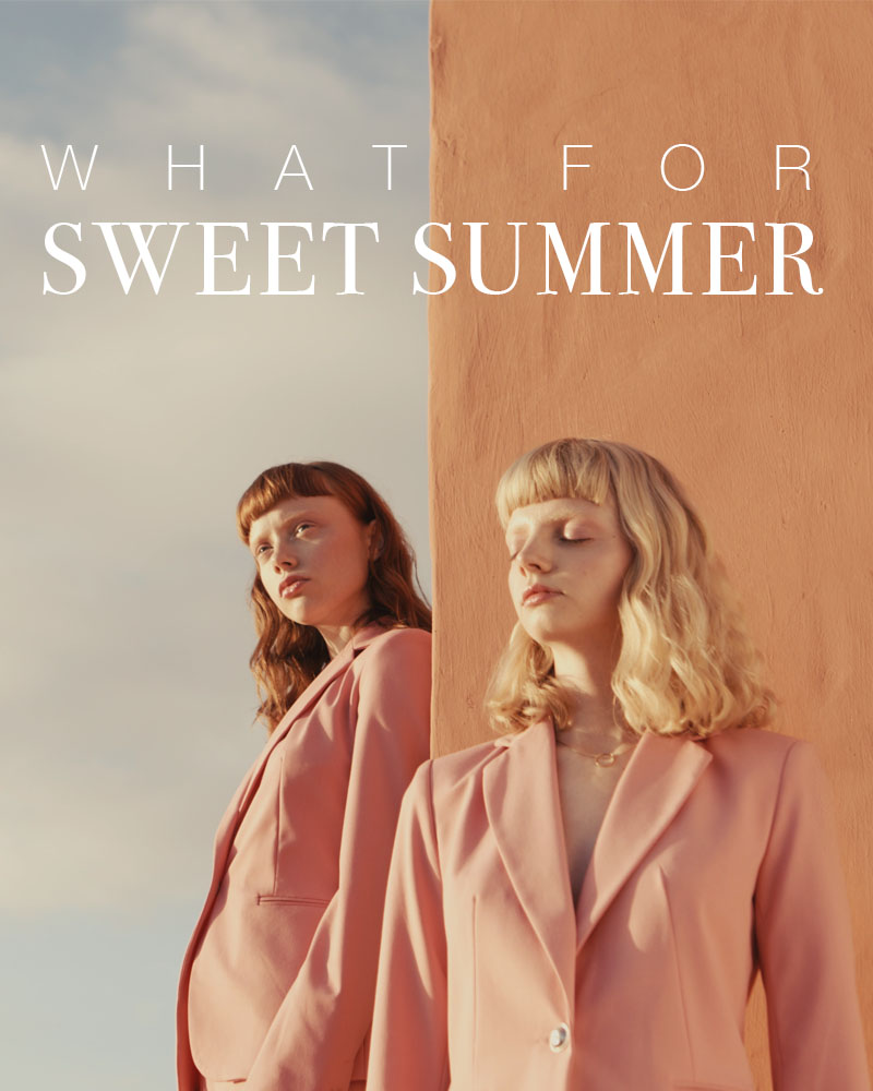 What For SS19 Sweet Summer